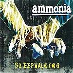 Ammonia Sleepwalking