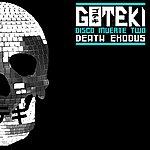Goteki Disco Muerte Two : Death Exodus