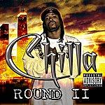 Chilla Round 2
