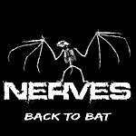 The Nerves Back To Bat