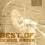Dennis Brown Best Of Dennis Brown