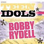 Bobby Rydell Teen Idols - Bobby Rydell