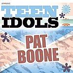 Pat Boone Teen Idols - Pat Boone