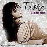 Tasha Black Due