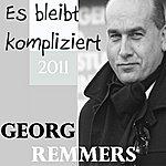Georg Remmers Es Bleibt Kompliziert