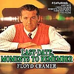 Floyd Cramer Last Date , Moments To Remember
