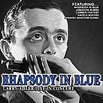 Larry Adler Rhapsody In Blue - Larry Adler Live In Concert