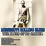 Bo Carter Mississippi Rolling Blues - The Blues Of Bo Carter