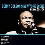 Benny Golson Benny Golson's New York Scene