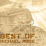 Michael Rose Best Of Micheal Rose
