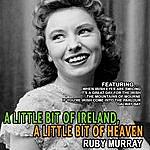 Ruby Murray A Little Bit Of Ireland A Little Bit Of Heaven