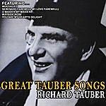Richard Tauber Great Tauber Songs