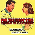 Mario Lanza For The First Time Songs From The Film Soundtrack