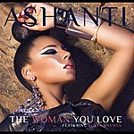 Ashanti The Woman You Love