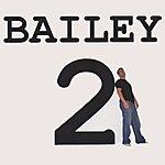 Bailey Bailey 2