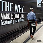 Mark De Clive-Lowe The Why (Feat. Nia Andrews, Zed Bias)