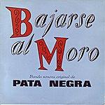 Pata Negra Bajarse Al Moro (B.S.O.)