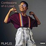 Rukus Confessions Of A Loser