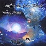 Jeffrey Naness Surfing The Solar Winds
