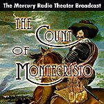 Mercury Radio Theater The Count Of Montecristo - Single