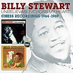Billy Stewart Unbelievable + Cross My Heart (2 Albums On 1)