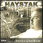Haystak Return Of The Mak Million