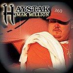 Haystak Mak Million