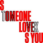 Tom Vek Someone Loves You