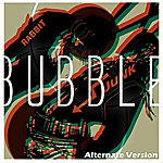 Rabbit Junk Bubble [Alternate Version] - Single