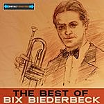 Bix Beiderbecke The Best Of Bix