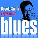 Bessie Smith Dynamic Blues - Bessie Smith : 50 Essential Tracks