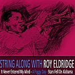 Roy Eldridge String Along With Roy Eldridge Remastered