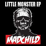 Mad Child Little Monster Ep