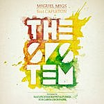 Miguel Migs The System