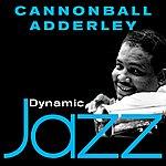 Cannonball Adderley Dynamic Jazz - Cannonball Adderley