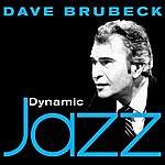 Dave Brubeck Dynamic Jazz - Dave Brubeck