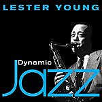 Lester Young Dynamic Jazz - Lester Young