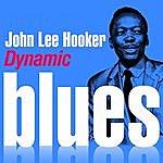 John Lee Hooker Dynamic Blues - John Lee Hooker : 50 Essential Tracks