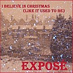 Exposé I Believe In Christmas (Like It Used To Be) - Single