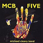 Michael Cleary Band Mcb Five
