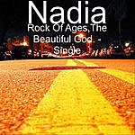 Nadia Rock Of Ages, The Beautiful God