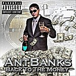 Ant Banks Back To The Money Mixtpae