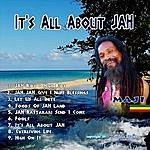 Ma Ji It's All About Jah