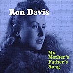 Ron Davis My Mother's Father's Song