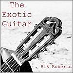Rik Roberts The Exotic Guitar