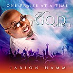 Jarion Hamm, Sr. If God Said It - Single