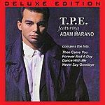 TPE T.P.E. Feat. Adam Marano (Deluxe Edition)