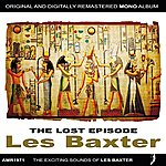 Les Baxter The Lost Episode Ep