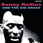 Sonny Rollins Sonny Rollins & The Big Brass