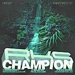 Champion Rainforest Ep